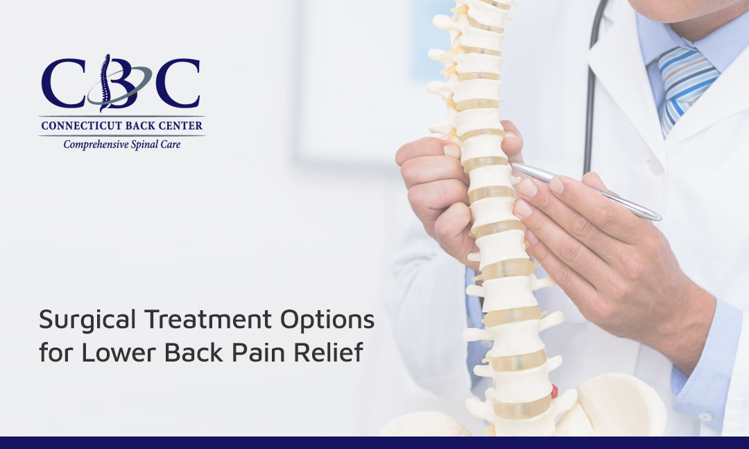 Surgical Treatment Options for Lower Back Pain Relief